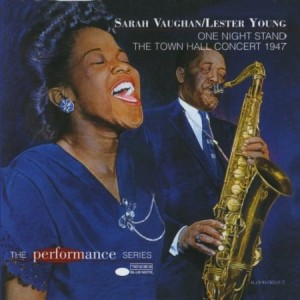 Sarah Vaughan The Town Hall Concert 1947