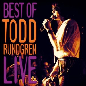 Best Of Todd Rundgren Live