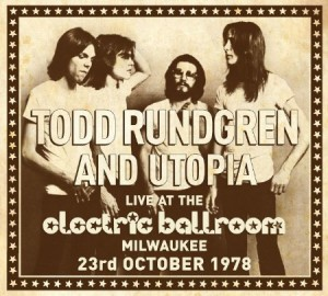Todd Rundgren & Utopia Live at the Electric Ballroom 1978