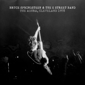 Bruce Springsteen and the E-Street Band Cleveland 1978