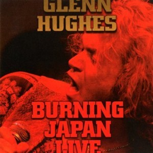 Glenn Hughes Burning Japan Live