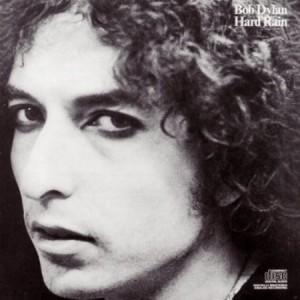Bob Dylan Hard Rain