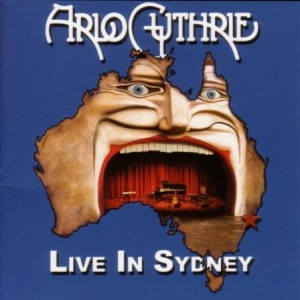 Arlo Guthrie Live in Sydney