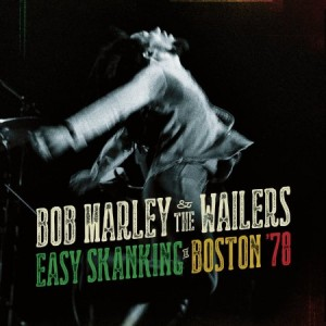 Bob Marley Easy Skanking In Boston 78