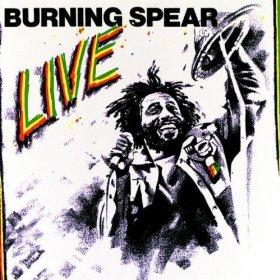 Burning Spear Live 1977 - The Best Live AlbumsThe Best Live Albums