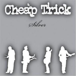 Cheap Trick Silver