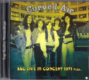 Curved Air BBC Live In Concert 1971 Plus