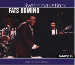 Fats Domino Live From Austin, Texas