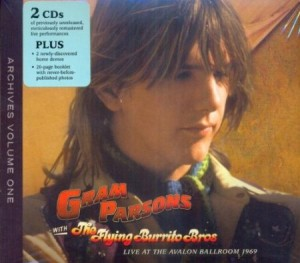Gram Parsons Live at the Avalon Ballroom 1969