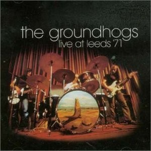 The Groundhogs Live At Leeds '71