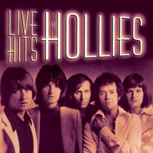 The Hollies Live Hits