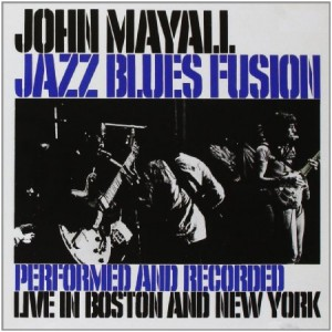 John Mayall Jazz Blues Fusion