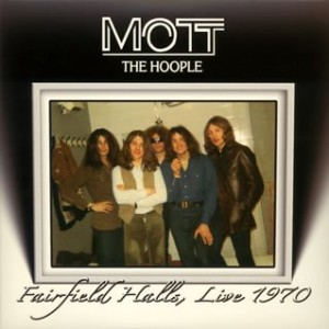 Mott The Hoople Fairfield Hall Live 1970