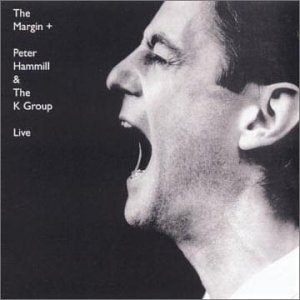 Peter Hammill The Margin