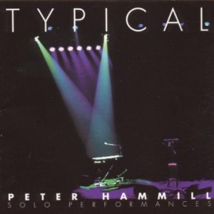 Peter Hammill Typical
