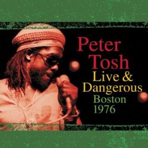 Peter Tosh Live & Dangerous Boston 1976
