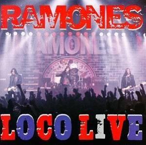 The Ramones Loco Live