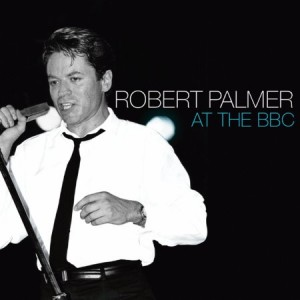Robert Palmer At The BBC