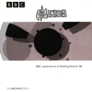 Saxon BBC Sessions / Live at Reading Festival