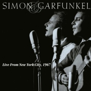 Simon And Garfunkel Live from New York City 1967