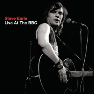 Steve Earle Live At The BBC