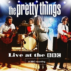 The Pretty Things Live At The BBC