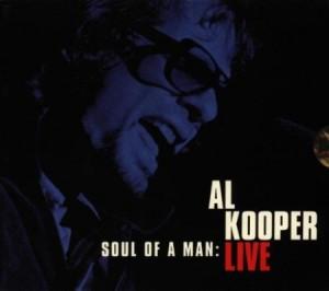 Al Kooper Live Soul Of A Man