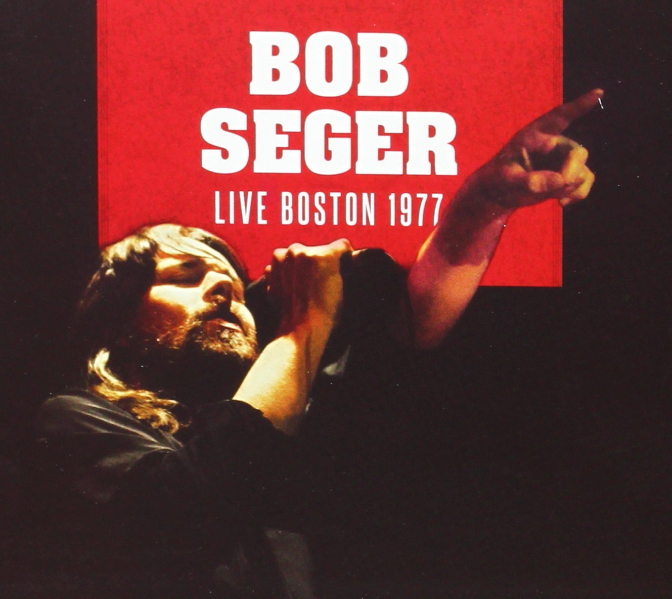 Bob Seger Live Boston 1977 - The Best Live AlbumsThe Best Live Albums