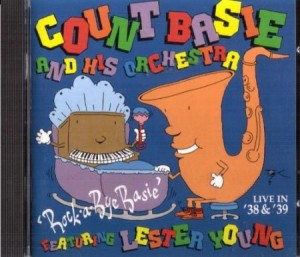 Count Basie Rockabye Basie Live in 38 & 39