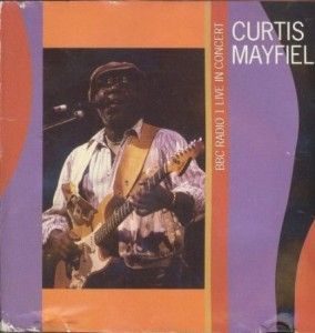 Curtis Mayfield BBC Radio 1 in Concert 1990
