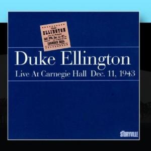 Duke Ellington Live At Carnegie Hall Dec 11 1943
