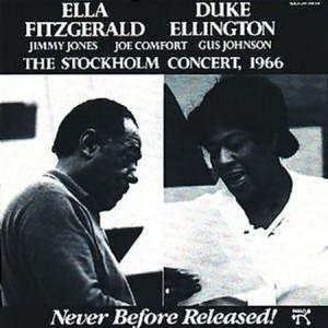 Ella Fitzgerald Duke Ellington The Stockholm Concert 1966