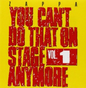 Frank Zappa You Can't Do That On Stage Anymore Vol 1