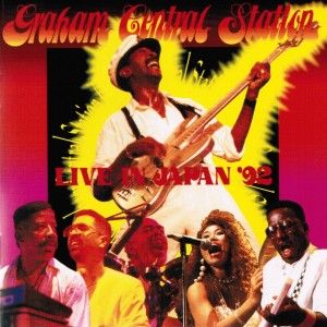 Graham Central Station Live in Japan '92