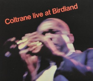 John Coltrane Live At Birdland