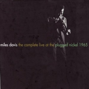 Miles Davis The Complete Live At The Plugged Nickel