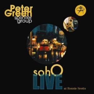 Peter Green Splinter Group Soho Live At Ronnie Scott's