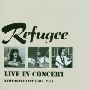 Refugee Live in Concert 1974