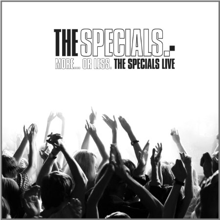 The Specials More Or Less The Specials LiveThe Best Live ...