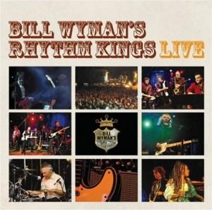 Bill Wyman's Rhythm Kings Live