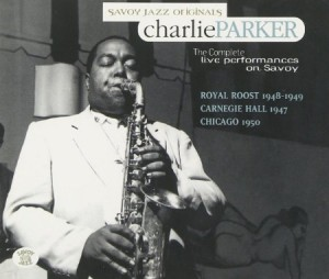 Charlie Parker Complete Live Performances on Savoy