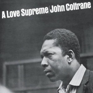 John Coltrane A Love Supreme Live In Juan-les-Pins France 1965