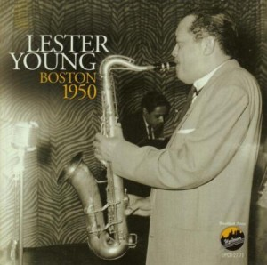 Lester Young Boston 1950