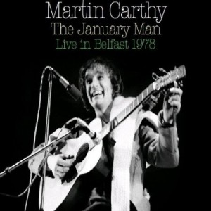 Martin Carthy The January Man Live in Belfast 1978