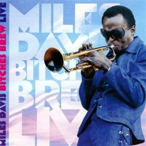 Miles Davis Bitches Brew Live