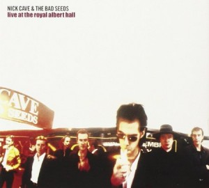 Nick Cave And The Bad Seeds Live At The Royal Albert Hall