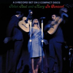 Peter Paul & Mary In Concert 1964