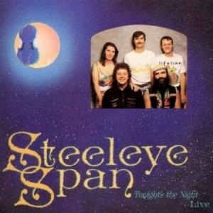 Steeleye Span Tonight's the Night Live