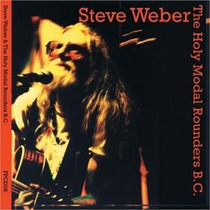 Steve Weber Holy Modal Rounders BC