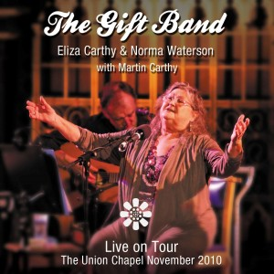 Eliza Carthy and Norma Waterson The Gift Band Live On Tour 2010